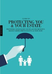 Guide to Protecting your Estate