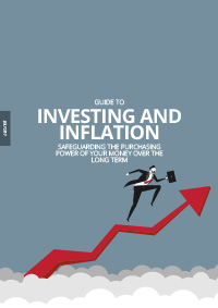Guide to Investing & Inflation